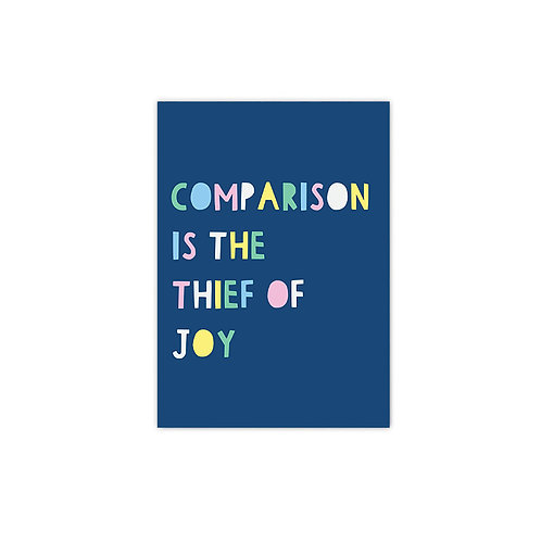 12 pack- Comparison is the Thief of Joy A6 Postcard