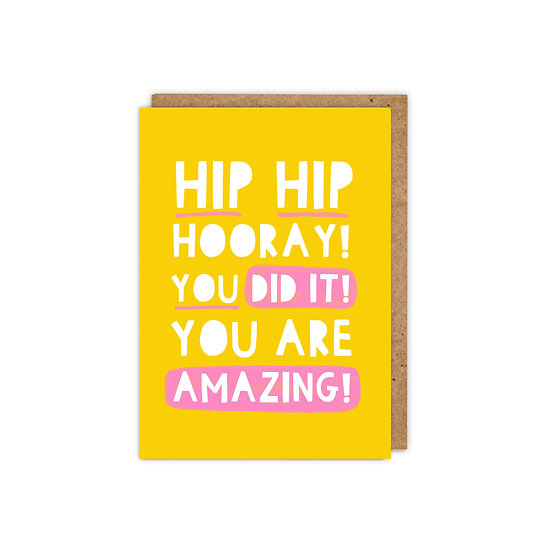 Hip Hip Hooray You did it You are Amazing!