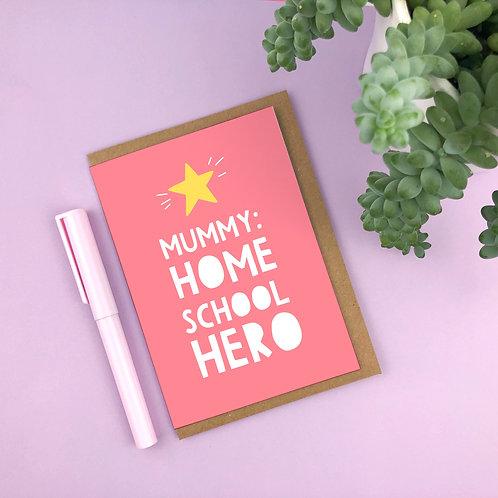 Mummy: Home school hero
