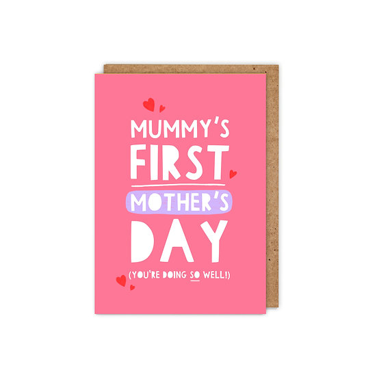 Mummy's First Mother's Day: You're doing so well!