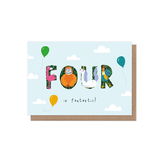 Four is Fantastic 4th Birthday Age Greetings Card
