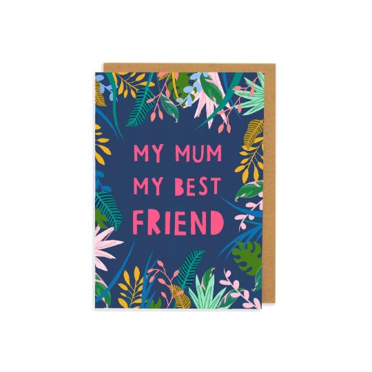 My Mum My Best Friend Greetings Card