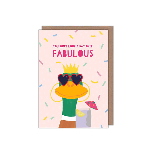 You Don't Look a Day Over Fabulous Greetings Card