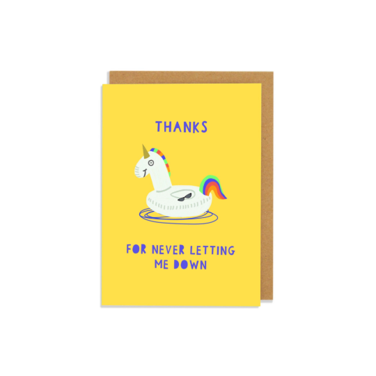 Thanks For Never Letting Me Down Card