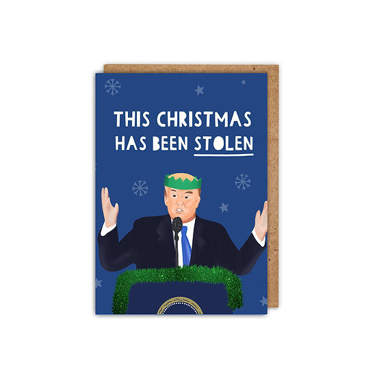 Donald Trump 'This Christmas has been Stolen' a6 Christmas Card