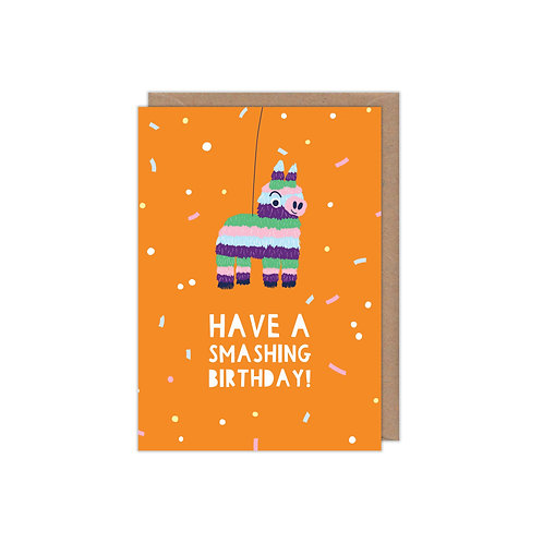 Have a Smashing Birthday Pinata Greetings Card