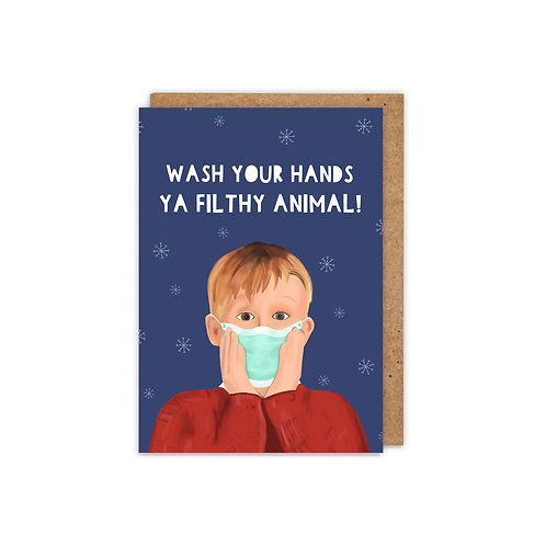 Wash Your Hands Ya Filthy Animal Christmas Card
