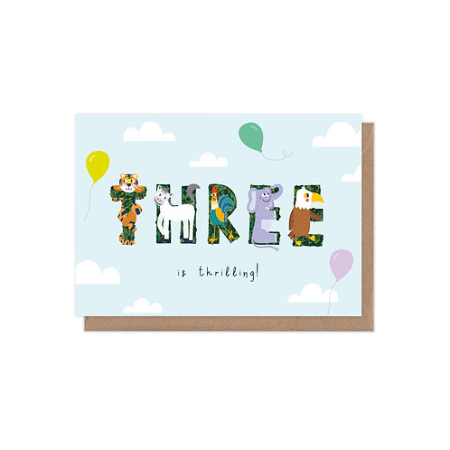 Three is Thrilling 3rd Birthday Age Greetings Card