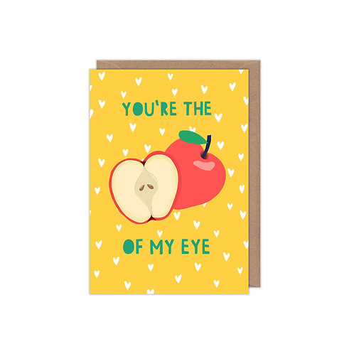 You're the Apple of My Eye Greetings Card