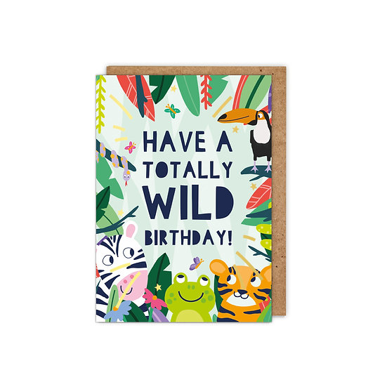 GOLD FOILED Kids: Have a Totally Wild Birthday!