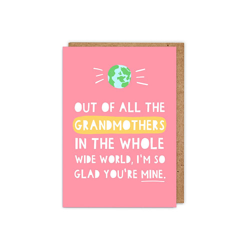 Out of all the Grandmothers in the whole wide world...