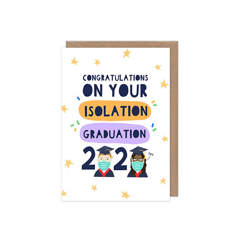 Congratulations on your Isolation Graduation 2020 Greetings Card