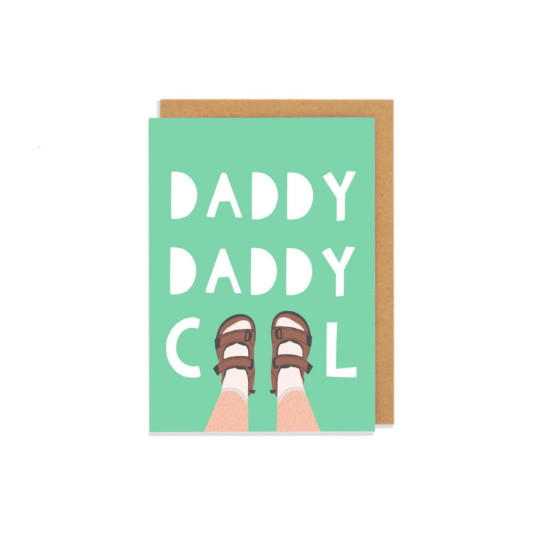 Daddy Daddy Cool Greetngs Card