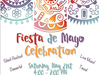 Fiesta de Mayo Celebration!