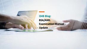 BSA/AML Examination Manual Update