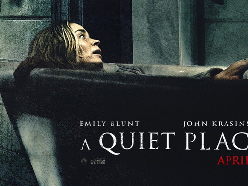 """LATE TO THE PARTY: """"A QUIET PLACE"""""""