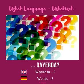 """Usbekisch: """"Wo ist ...?"""""""