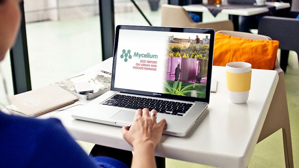 MYCELIUM 2021 REPORT ON URBAN & INDOOR FARMING