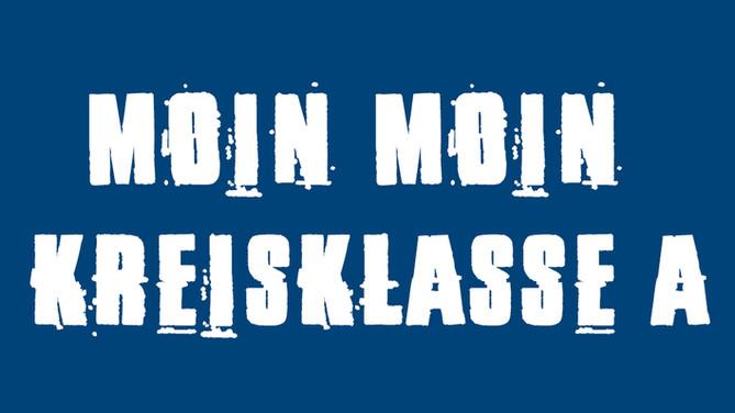 MOIN MOIN KREISKLASSE A