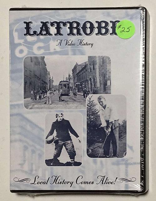 DVD – Latrobe – A Video History