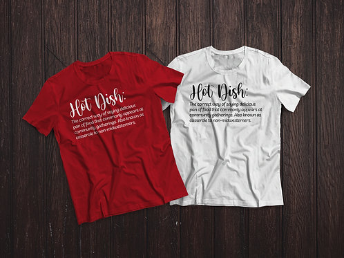 Hot Dish |  T-shirt