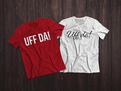 "Studio 218 ""Up North Line"" Uff da T-shirt"