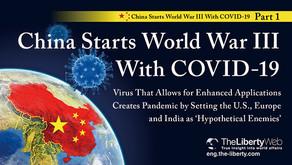 La Chine entame la 3ème guerre mondiale par le COVID-19