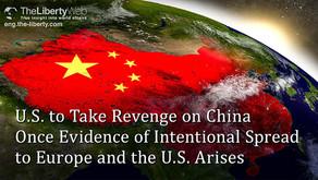 Les États-Unis prendront leur revanche sur la Chine dès que la preuve d'une propagation intentionnel