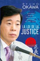 La Loi de la Justice, Nouveau regard pour la paix mondiale au XXIe siècle, Ryuho OKawa