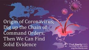 Origine du Coronavirus : des preuves solides dans la chaîne de commandement