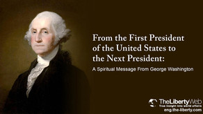 Du premier au prochain président des États-Unis : Le message spirituel de George Washington