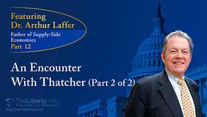 Rencontre avec l'esprit de Margaret Thatcher (par Dr. Laffer, le Père de l'Économie de l'Offre)