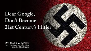 Cher Google, ne devenez pas le Hitler du 21ème siècle