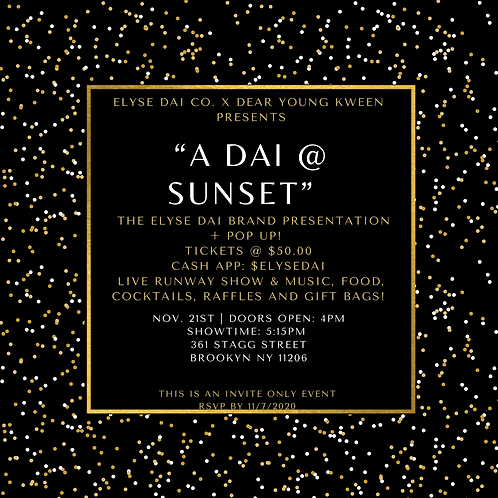 """A Dai @ Sunset""- An Elyse Dai Presentation"