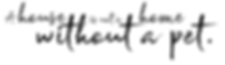 house is not a home without a pet.png