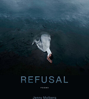 A Struggle of Spirit: A Review of Refusal: Poems