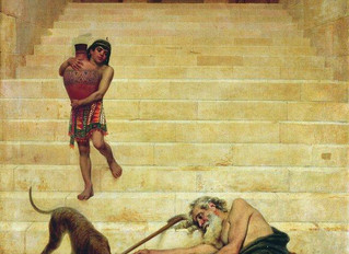 Lazarus (Luke 16.19 - 31)
