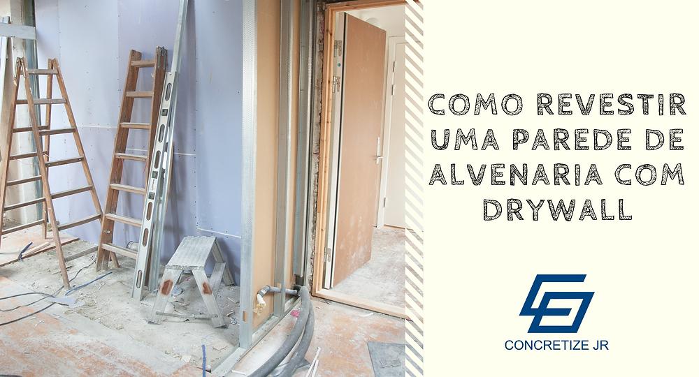 Revestimento em drywall para alvenaria