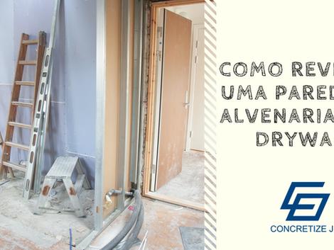 Como revestir com Drywall