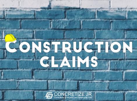 Recuperando-se de prejuízos na sua obra – Estratégia Construction Claims