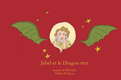Jahel et le Dragon vert