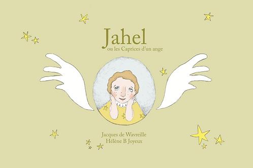 Jahel ou les Caprices d'un ange