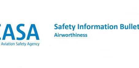 FOCUS: Compliance review EASA Safety Information Bulletin (SIB)