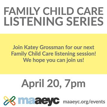 Family Child Care Listening Series- Apri