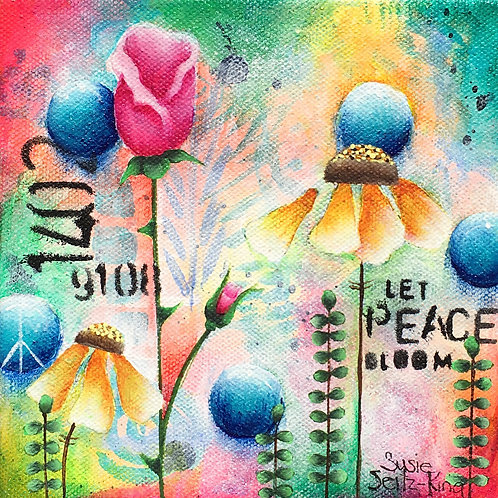 Let Peace Bloom
