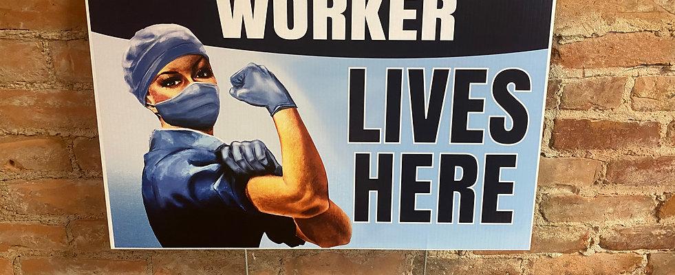 Essential Worker Yard Sign