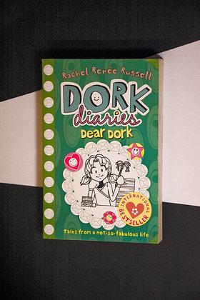 Dork Diaries, Dear Dork - Rachel Renee Russell