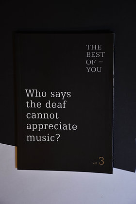 Who says the deaf cannot appreciate music?