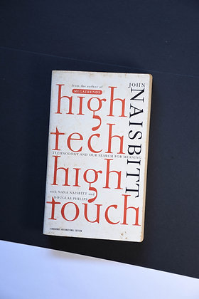 High Tech High Touch - John Naisbitt