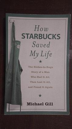 How Starbucks saved my Life - Michael Gills